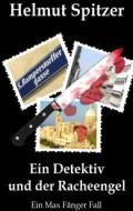 Buch: Ein Detektiv und der Racheengel